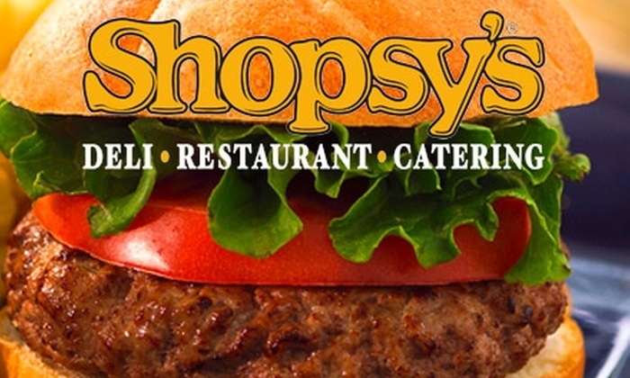 Shopsy's - Multiple Locations: $15 for $30 Worth of Deli Fare and Drinks at Shopsy's