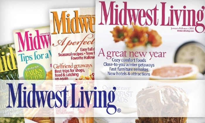 """Midwest Living"": $5 for a One-Year Subscription (Six Issues) to ""Midwest Living"" ($10 Value)"