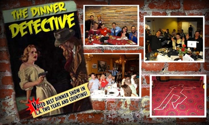 The Dinner Detective, OC and LA - Santa Ana: $39 Admission to The Dinner Detective Interactive Murder Mystery Dinner Show ($69 Value). Buy Here for Friday, 4/2/10, at 7:45 p.m. See Below for Additional Dates and Times.