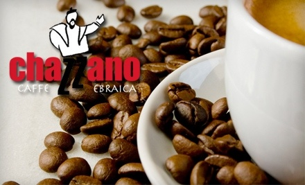 $20 Groupon to Chazzano Coffee Roasters and Cafe - Chazzano Coffee Roasters and Cafe in Ferndale