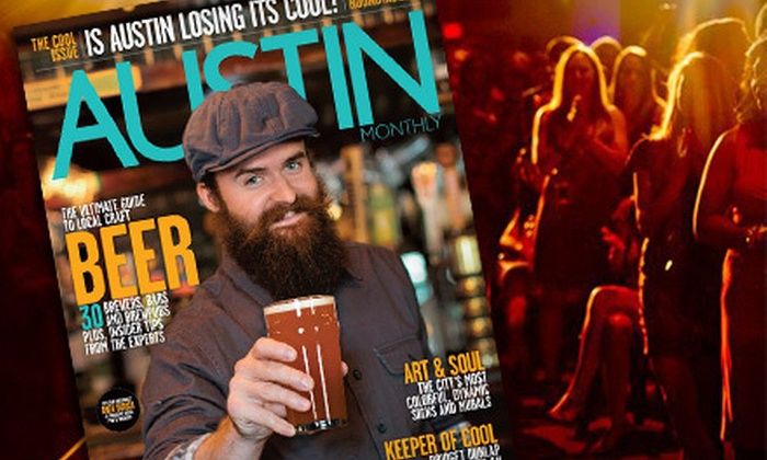 "Austin Monthly - Downtown: Cool Issue Release Party for Two or Four from ""Austin Monthly"" (Half Off)"