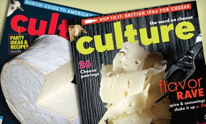 """Culture Magazine: $12 for One-Year Subscription to """"Culture: the word on cheese"""" Magazine ($30 Value)"""