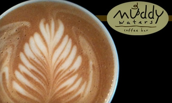 Muddy Waters Coffee Bar - Multiple Locations: $4 for $8 Worth of Aromatic Coffees, Tasty Pastries, and More at Muddy Waters Coffee Bar
