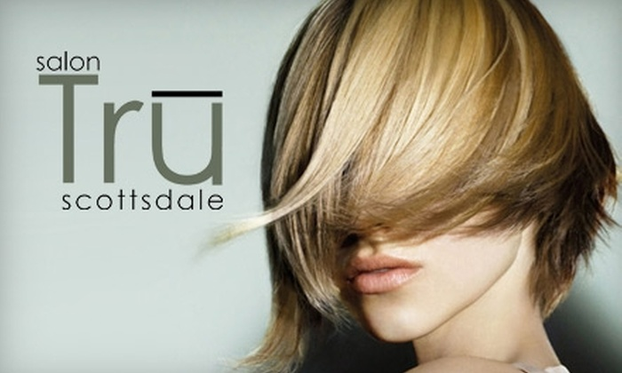 Salon Tru - Downtown Scottsdale: $25 for $50 Worth of Services at Salon Tru in Scottsdale