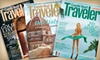 """Condé Nast Traveler Magazine: $6 for 12 Issues of """"Condé Nast Traveler"""" Magazine ($13 Value)"""