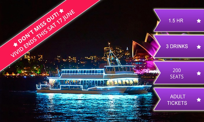 Good Time Harbour Cruises: 90-Minute Vivid Cruise + 3 Drinks: Monday-Thursday ($22) or Friday-Sunday ($28) with Good Time Cruises (Up to $69 Value)