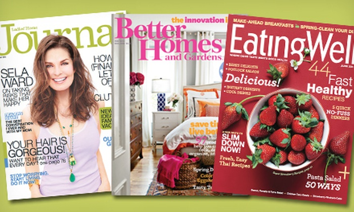 "2-Year Magazine Subscriptions: 2-Year Subscriptions to ""Better Homes and Gardens"", ""Ladies' Home Journal"", or ""Eating Well"" Magazine (Half-Off)"