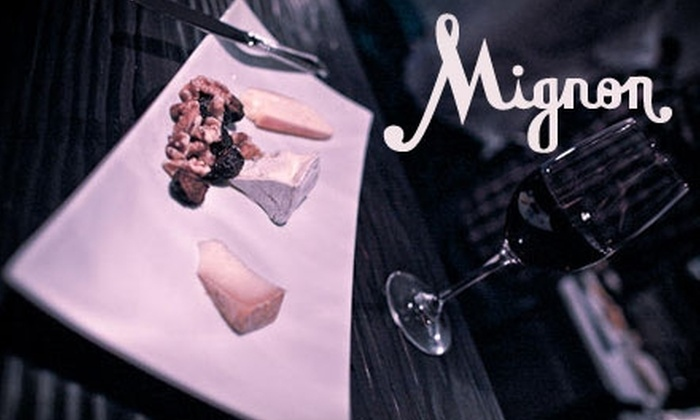 Mignon - Downtown Los Angeles: $15 for $35 Worth of Wine and Small Plates at Mignon
