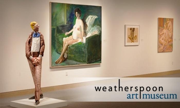 Weatherspoon Art Museum - Greensboro: Membership to the Weatherspoon Art Museum. Individual or Family Membership Available.