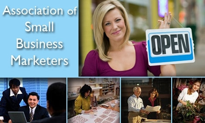 Association of Small Business Marketers - Austin: $75 One-Year Membership to the Association of Small Business Marketers ($157 Value)