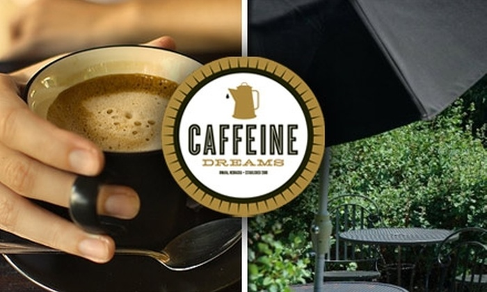 Caffeine Dreams - Medical Center: $5 for $10 Worth of Coffee, Tea, and Café Cuisine at Caffeine Dreams