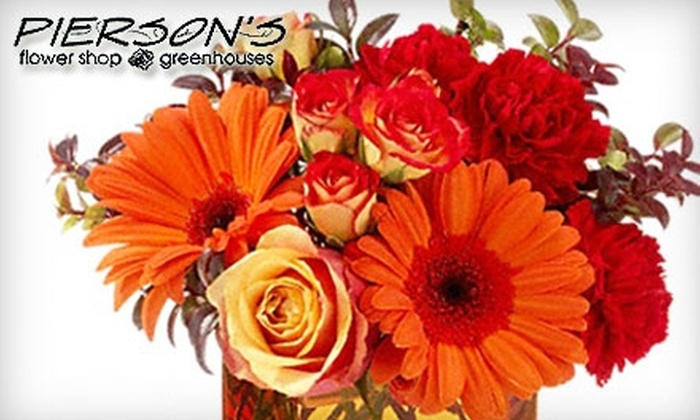Pierson's Flower Shop & Greenhouses - Northwest Area: $15 for $30 Worth of Flowers from Pierson's Flower Shop & Greenhouses