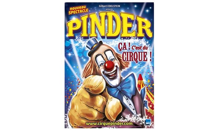 Cirque Pinder - Plusieurs adresses: 1 place orchestre pour le spectacle du cirque Pinder à 15 € à Tours et Châtellerault