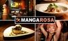 Mangarosa Restaurant - Telegraph Hill: $35 for $75 Worth of Brazilian/Italian Cuisine and Drink at Mangarosa