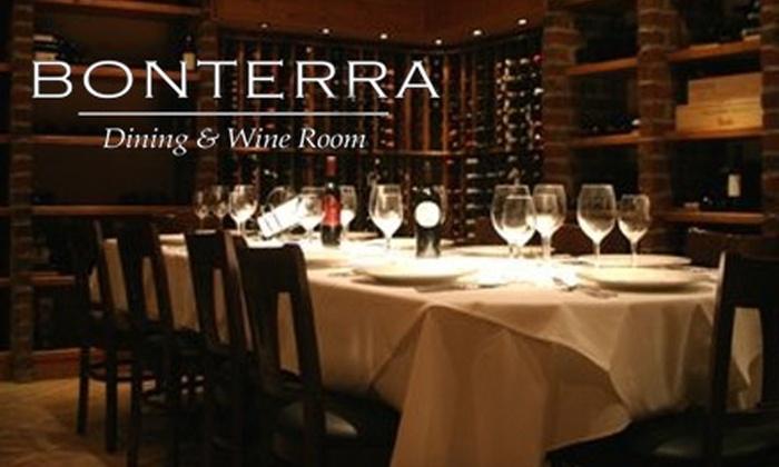 Bonterra Dining & Wine Room - Dilworth: $25 for $60 Worth of Contemporary American Cuisine at Bonterra Dining & Wine Room
