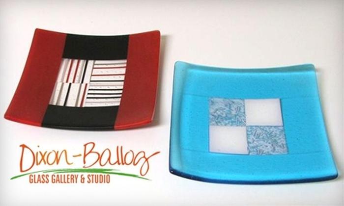 Dixon-Ballog Glass Gallery & Studio - Pelham: $30 for a Two-Hour Make-a-Plate Class at Dixon-Ballog Glass Gallery & Studio in Pelham ($60 value)