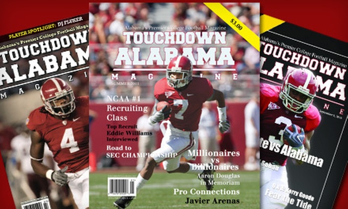 "Touchdown Alabama Magazine: Digital or Hard-Copy Subscription to ""Touchdown Alabama Magazine"" (Up to 75% Off)"