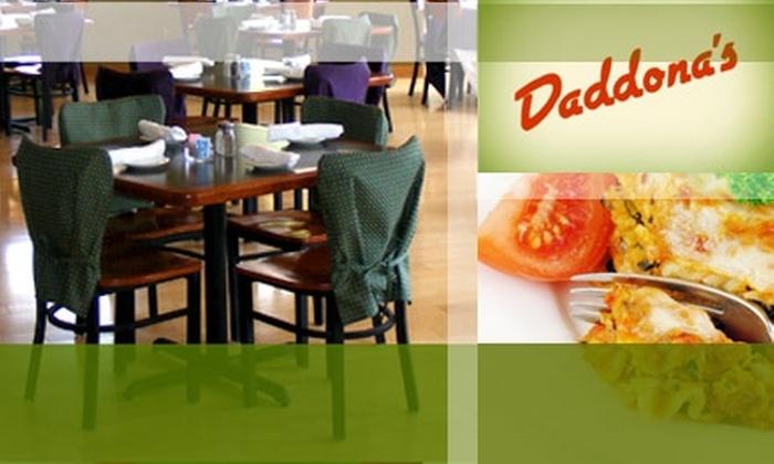 Daddonna's - Westlake: $12 for $25 Worth of Italian Fare at Daddona's