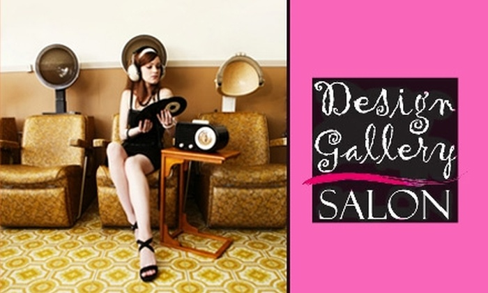Design Gallery Salon - University: $15 for $40 Worth of Services at Design Gallery Salon
