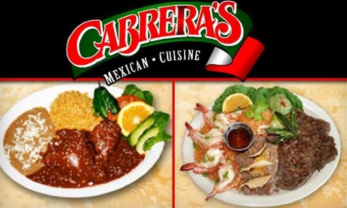 Cabrera's Mexican Cuisine - Multiple Locations: $12 for $25 Worth of Mexican-American at Cabrera's Mexican Cuisine