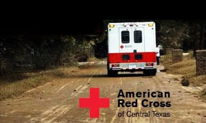 American Red Cross of Central Texas: Donate $10 to the American Red Cross of Central Texas to Help at Least One Family Recover from a House Fire on Christmas Weekend