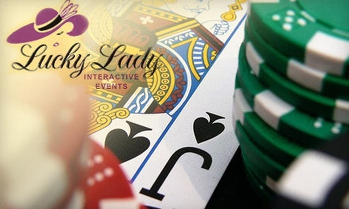 Lucky Lady Interactive Events - Seattle: $140 for a Blackjack or Texas Hold 'Em Poker Party Package at Your House with a Professional Dealer from Lucky Lady Interactive Events ($350 Value)