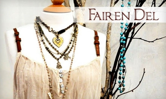 Fairen Del - Multiple Locations: $25 for $50 Worth of Boutique Apparel, Accessories, and Luggage at Fairen Del