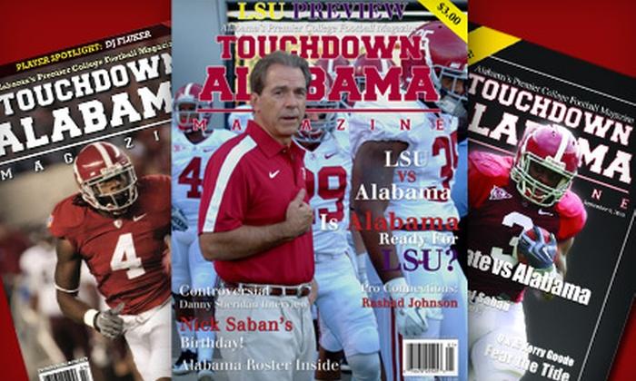 "Touchdown Alabama Magazine: Hard-Copy or Digital Subscription to ""Touchdown Alabama Magazine"" (Up to 75% Off)"
