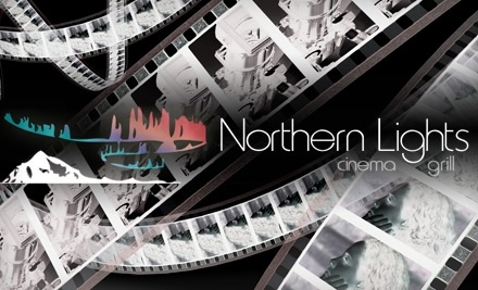 Northern Lights Cinema Grill: $20 Groupon - Northern Lights Cinema Grill in Nampa