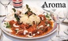 52% Off at Aroma Indian Restaurant