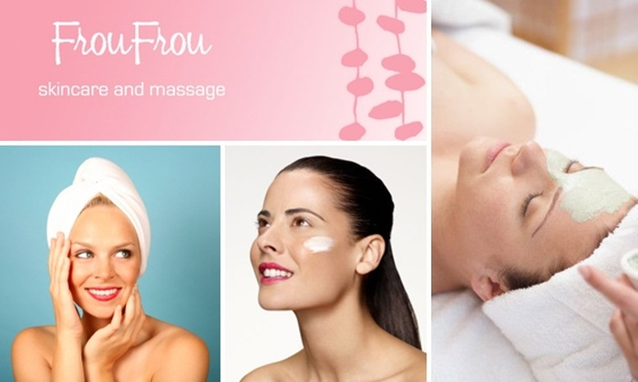 Frou Frou Skin Care - Downtown: $65 Refresher Deluxe Facial at Frou Frou Skincare