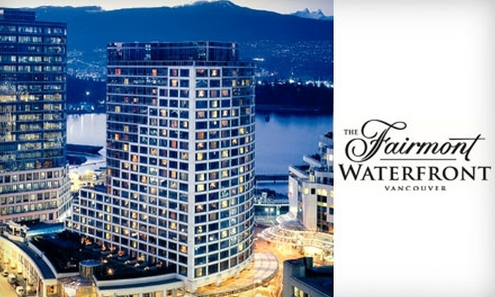 Fairmont Waterfront - Downtown Vancouver: $129 for a One-Night Stay and Breakfast for Two at Fairmont Waterfront in Vancouver