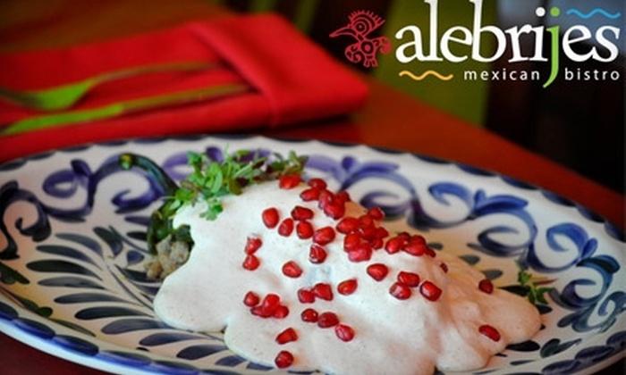 Alebrijes Maxican Bistro - Stockton: $12 for $25 Worth of Imaginative Mexican Fare and Drinks at Alebrijes Mexican Bistro
