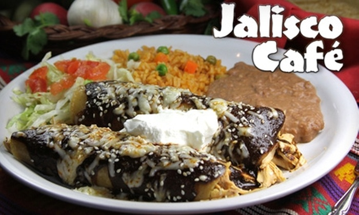 Jalisco Cafe - Multiple Locations: $8 for $20 Worth of Authentic Mexican Fare and Drinks at Jalisco Cafe