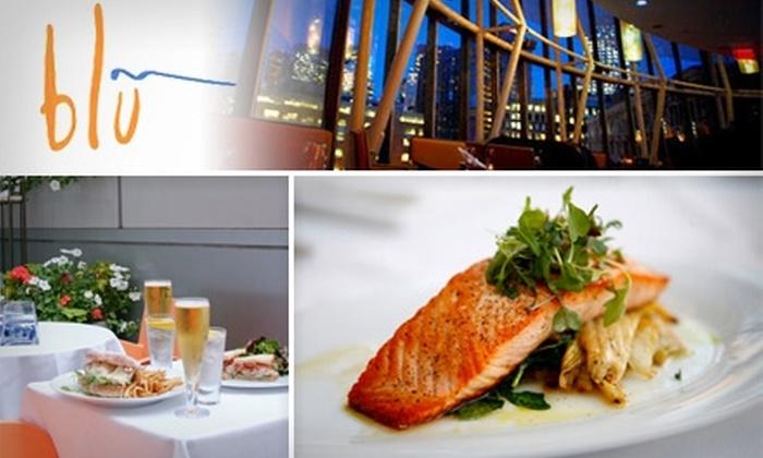Blu Restaurant - Chinatown / Leather District: $20 for $40 Worth of Fine Dining at Blu Restaurant