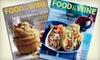 "Food & Wine Magazine - Albany / Capital Region: $12 for 15 Issues of ""Food & Wine"" Magazine ($24.99 Value)"