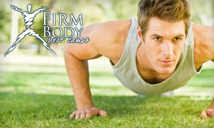 Firm Body Bootcamps - Multiple Locations: $10 for Two Weeks (Six Classes) of Boot Camp and Optional Nutritional Seminar at Firm Body Boot Camps ($159 Value)