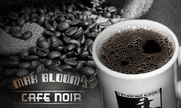 Max Bloom's Café Noir - Downtown Fullerton: $5 for $10 Worth of Coffee, Milkshakes, Sandwiches, and More at Max Bloom's Café Noir in Fullerton