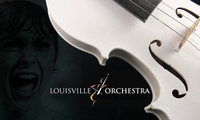 """Louisville Orchestra - Central Business District: $30 for Two Tickets to """"Psycho with Orchestra"""" at the Louisville Orchestra on November 13 ($60 Value)"""