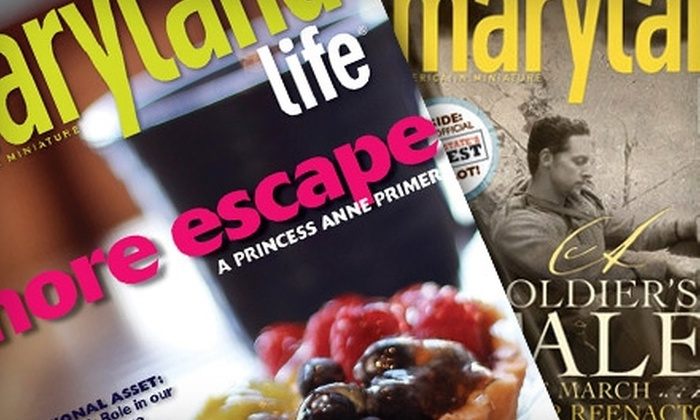 """""""Maryland Life"""" Magazine: $8 for a One-Year Subscription to """"Maryland Life"""" Magazine ($16 Value)"""
