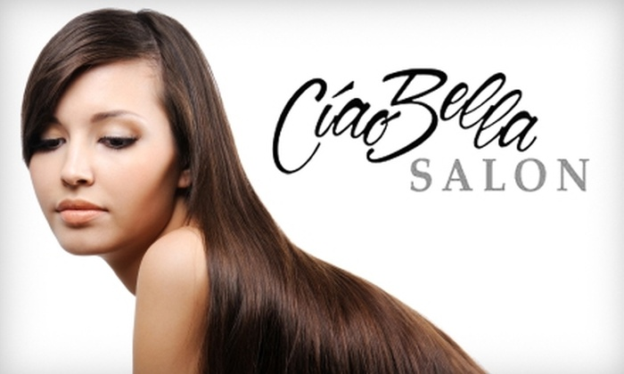 Ciao Bella Salon - Barrington: $129 for a Keratin Hair Treatment (Up to $260 Value) or $69 for a Full Foil and Color (Up to $150 Value) at Ciao Bella Salon in Barrington