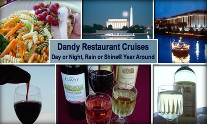 Dandy Restaurant Cruises - Washington DC: $50 for Three-Hour Dinner Cruise from Dandy Restaurant Cruises ($96 Value). Buy Here for Saturday, January 9. See Below for Additional Dates and Prices.