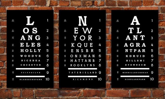 City Eye Chart Wall Art: $59 for a City Eye Chart Wall Art ($209 List Price). 20 Cities Available. Free Shipping and Returns.
