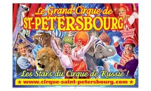 Cirque de St Pétersbourg: 1 place en tribune d'honneur pendant les vacances au Grand Cirque de Saint-Petersbourg à Toulouse à 10€ au lieu de 28€