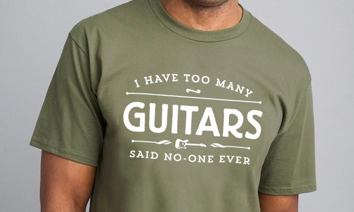c3b17ab7672 Men's Too Many Guitars T-Shirts