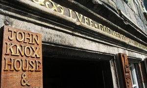 John Knox  House: John Knox House Pass For Two, Four or Ten