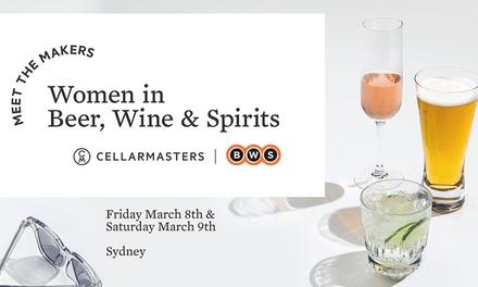 Meet The Makers: Women in Beer, Wine & Spirits: $50 GA Ticket, 8 9 March, Australian Technology Park