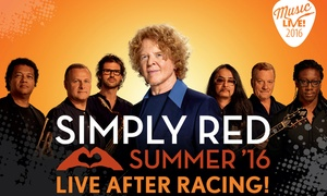 VMS Live: Race Day and Simply Red Live: Adult or Child Ticket at Chepstow or Doncaster Racecourse, From £16.75