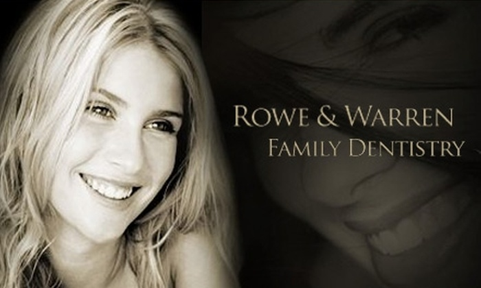 Rowe and Warren Family Dentistry - Paradise Valley: $79 for an Exam, X-ray, Cleaning, and Whitening at Rowe and Warren Family Dentistry ($767 Value)