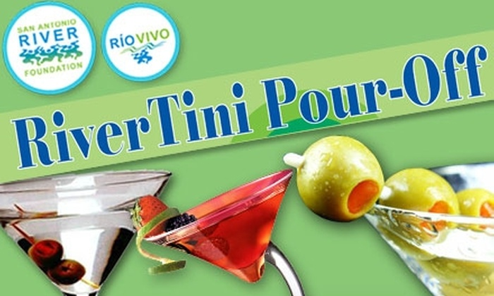 San Antonio River Foundation - Downtown: $10 Admission to the RiverTini Pour-Off on Saturday, March 27, from 5 p.m. to 8 p.m.